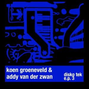 Koen Groeneveld的專輯Disko Tek E.P. 3