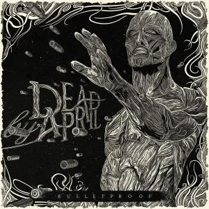 Album Bulletproof from Dead By April