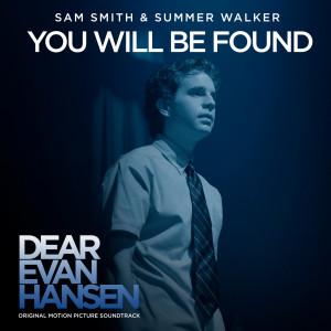 "You Will Be Found (From The ""Dear Evan Hansen"" Original Motion Picture Soundtrack) dari Sam Smith"