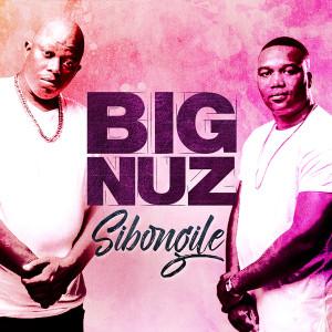 Album Sibongile from Big Nuz