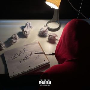 Album Never Knew (Explicit) from Versvs