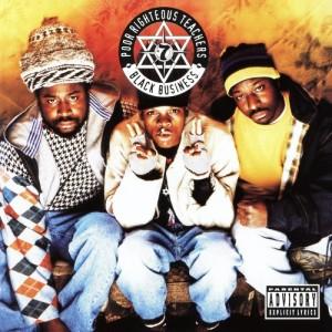 Album Black Business from Poor Righteous Teachers