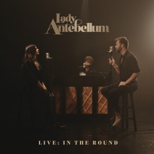 Lady Antebellum的專輯Live: In The Round
