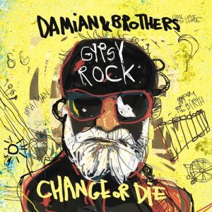 Album Gypsy Rock: Change or Die from Damian Marley