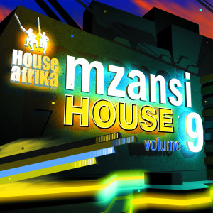 Album House Afrika Presents Mzansi House Vol. 9 from Various Artists