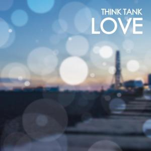 Album Love from Think Tank