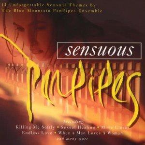 Album Sensuous Panpipes from Blue Mountain Pan Pipe Ensemble