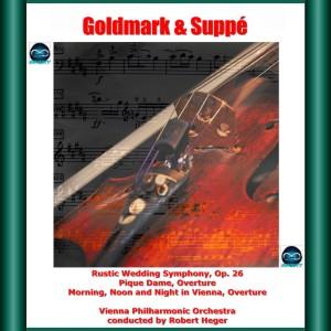 維也納愛樂樂團的專輯Goldmark & Suppé: Rustic Wedding Symphony, Op. 26 - Pique Dame, Overture - Morning, Noon and Night in Vienna, Overture