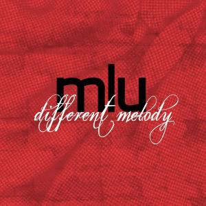 Album Different Melody from MLU