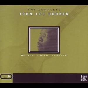 John Lee Hooker的專輯The Complete Vol. 6 - Detroit/Miami 1953-1954