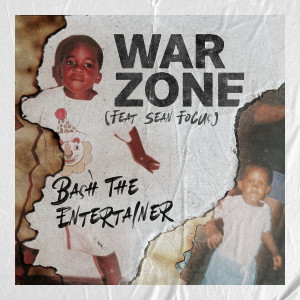 Album War Zone (feat. Sean Focus) from Bash The Entertainer