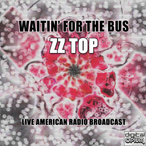Album Waitin' For The Bus from ZZ Top