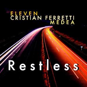 อัลบัม Restless ศิลปิน Eleven