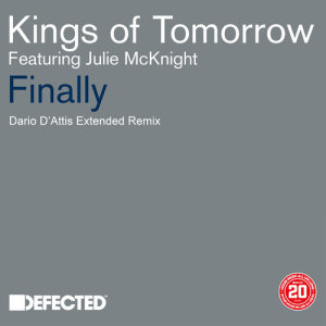 Listen to Finally (feat. Julie McKnight) [Dario D'Attis Extended Remix] (Dario D'Attis Extended Remix) song with lyrics from Kings Of Tomorrow