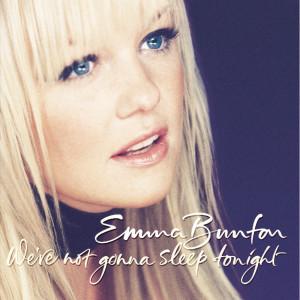 We're Not Gonna Sleep Tonight 2001 Emma Bunton