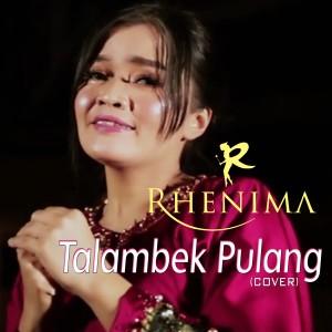 Rhenima - Talambek Pulang (Cover) dari Rhenima