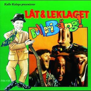 Bulleribång 1994 Lat & Leklaget