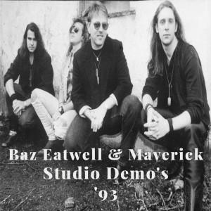 Baz Eatwell and Maverick. Studio Demo's '93