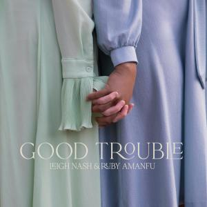 Album Good Trouble from Leigh Nash