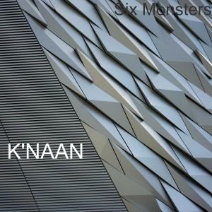 K'naan的專輯Six Monsters