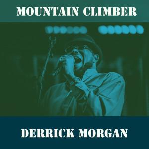 Album Mountain Climber from Derrick Morgan