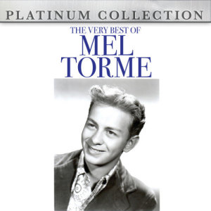 Mel Tormé的專輯The Very Best Of Mel Torme