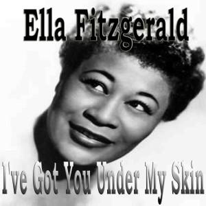 Ella Fitzgerald的專輯I've Got You Under My Skin