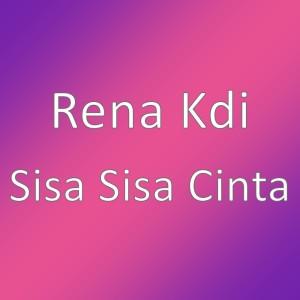 Sisa Sisa Cinta dari Rena Monata