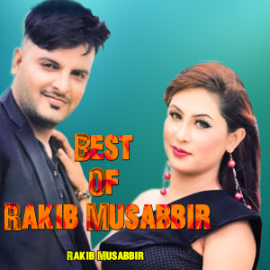 Best Of Rakib Musabbir