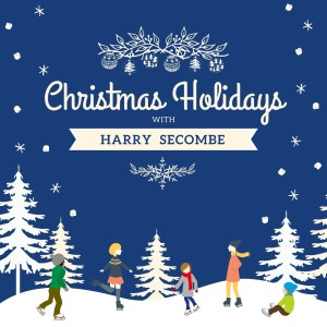 Album Christmas Holidays with Harry Secombe from Harry Secombe