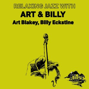 Album Relaxing Jazz with Art & Billy from Art Blakey