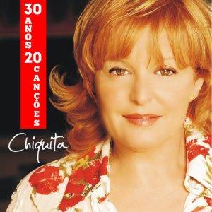 Album 30 Anos 20 Canções from Chiquita