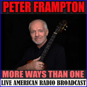 Album More Ways Than One from Peter Frampton