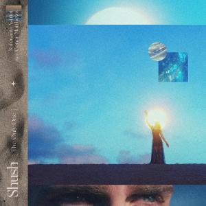 Shush (The Only One) [feat. Conor Matthews] dari Rahmania Astrini