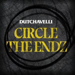 Album Circle The Endz (Explicit) from Dutchavelli