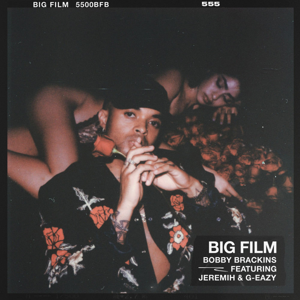 Big Film 2018 Bobby Brackins; G-Eazy; Jeremih