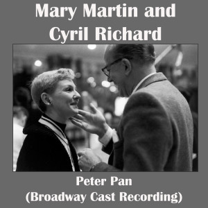 Album Peter Pan (Broadway Cast Recording) from Mary Martin