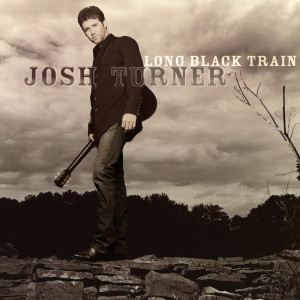 Long Black Train 2003 Josh Turner