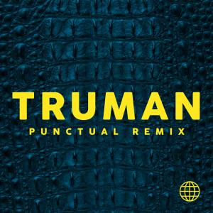 Album Alligator (Punctual Remix) from Truman
