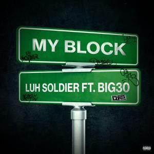 Album My Block (Explicit) from BIG30