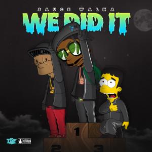 We Did It (Explicit)
