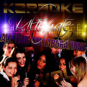 Album Karaoke - Ultimate All Time Collaborations, Vol. 1 from Ameritz - Karaoke