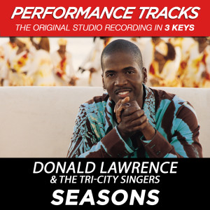 Seasons 2003 Donald Lawrence And The Tri-City Singers