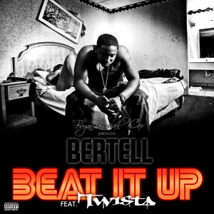 Beat It Up Remix 2010 Bertell