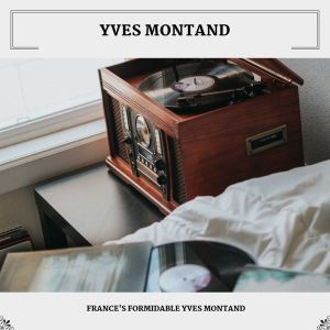 Yves Montand的專輯France's Formidable Yves Montand