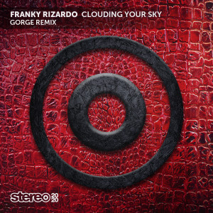 Album Clouding Your Sky (Gorge Remix) from Franky Rizardo