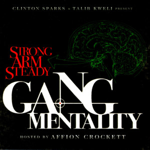 Album Clinton Sparks & Talib Kweli Present: Gang Mentality from Strong Arm Steady