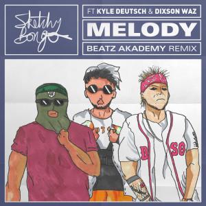 Melody (feat. Kyle Deutsch & Dixson Waz) (Beatz Akademy Remix)