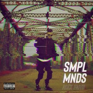 Album SMPL MNDS from Alex Faith