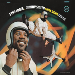 Jimmy Smith的專輯Stay Loose
